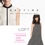 Modern Shapes, Graphic Prints, and 40% Off Everything:  It's LOFT's Friends & Family Sale