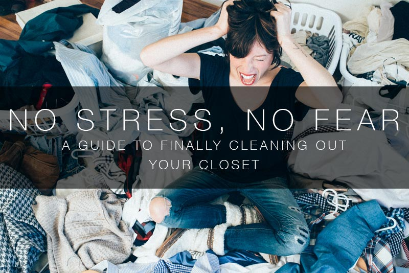 no-stress-guide-to-cleaning-out-your-closet