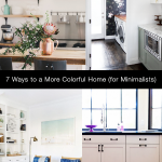 7 Ways to Add Color to Your Home (for Minimalists)