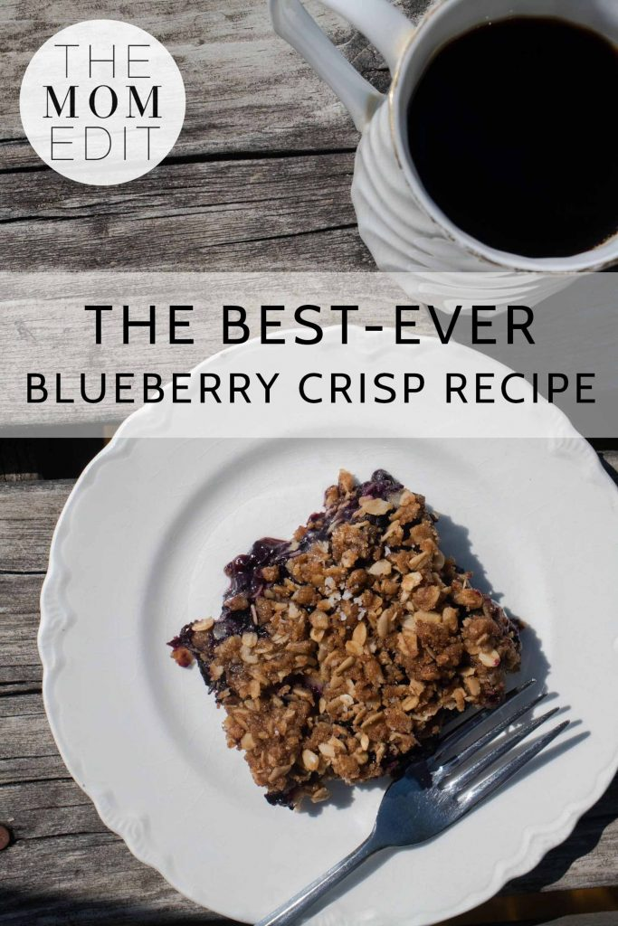 Mom makes a pretty insane blueberry crisp. A crispy topping that makes me weep tears of joy. A hint of caramel, plenty of crunch & — surprise! — salt!