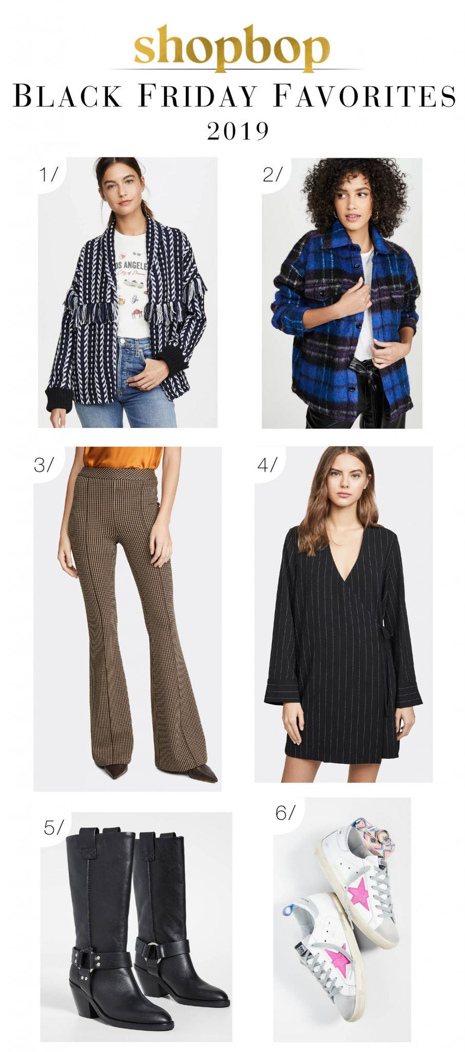 It's Black Friday shopping time & we have 6 investment pieces in our Shopbop cart (Buy More, Save More)...Golden Goose, Anine Bing, GANNI...snap 'em up!