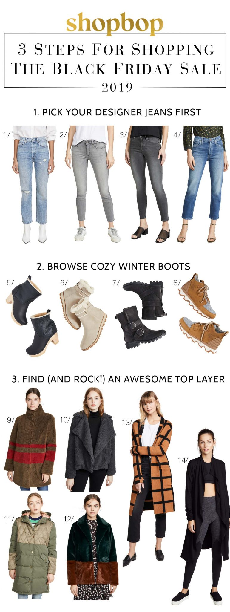 How To Shop Buy More, Save More At Shopbop? Just 3 steps: 1. Pick designer jeans 2. Add comfy shoes (or cozy boots) 3. Rock a fabulous top layer.