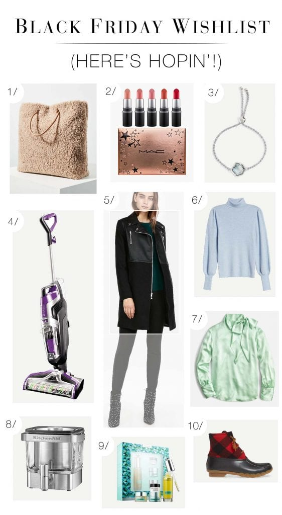 Wishin' & hopin' for all the pretty, chic & useful items on our Black Friday shopping wishlists to be on sale in 2019...MAC, KitchenAid, J.Crew...make it happen.