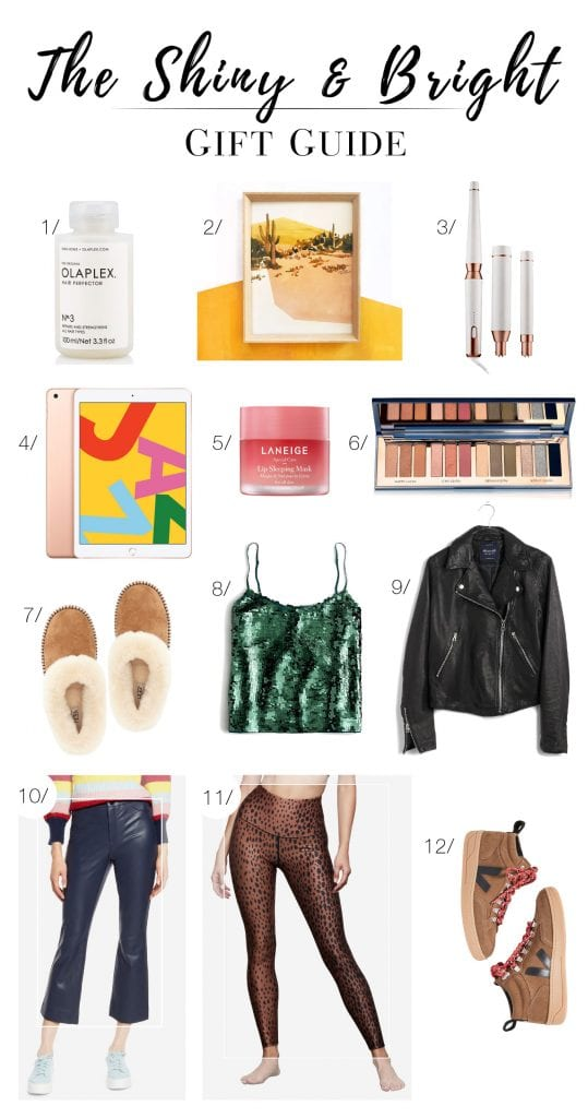 The Bright & Shiny 2019 Holiday Gift Guide: a mix of all things Shiny (think: luxe lip care & the coolest non-denim pants) & Bright (a new iPad & cool art). xo