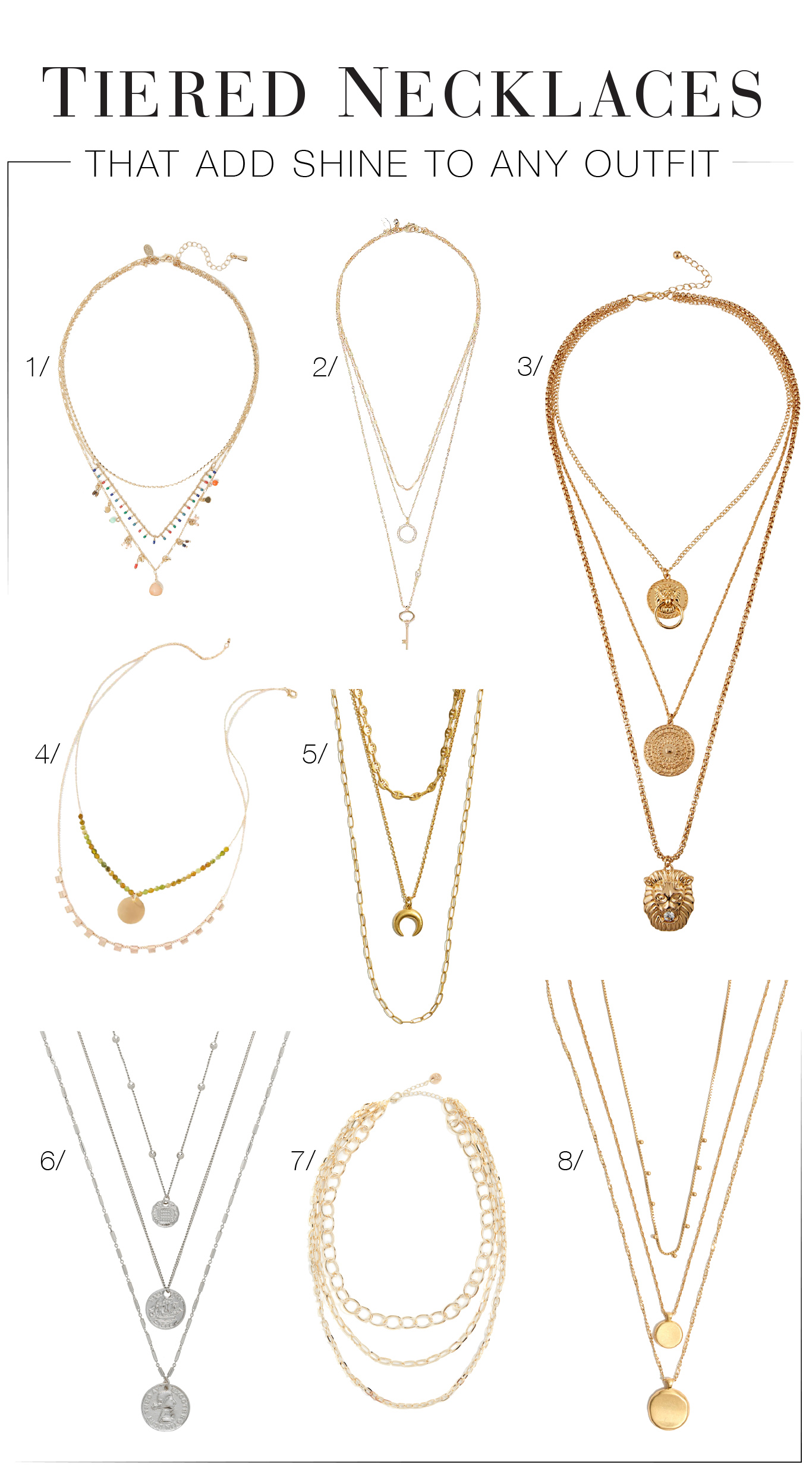 Layered necklaces are lovely accessories. Think easy-to-wear jewelry (to feel put-together for a FaceTime chat or Zoom meeting) or a 1-&-done outfit upgrade.
