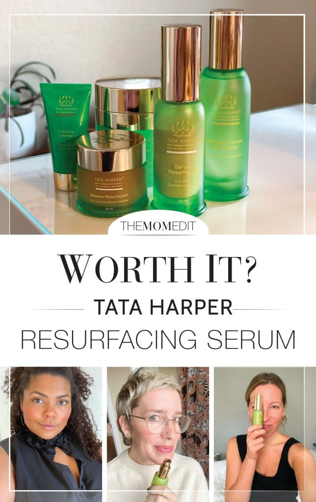 The Mom Edit team seeks the fountain of youth — via glowing skin. So does Tata Harper Resurfacing Serum make the cut? And is it worth the price?