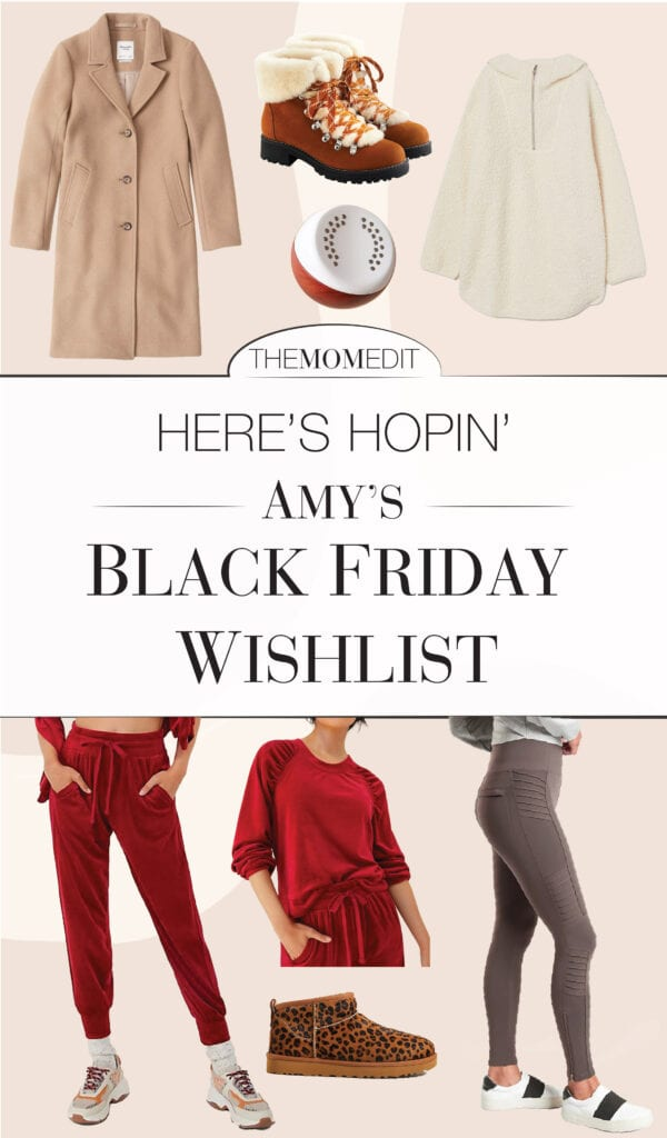 A Black Friday shopping list composed of cozy winter staples in updated trends. Think velvet sweatsuits, UGG ultra mini boots & Abercrombie coats.