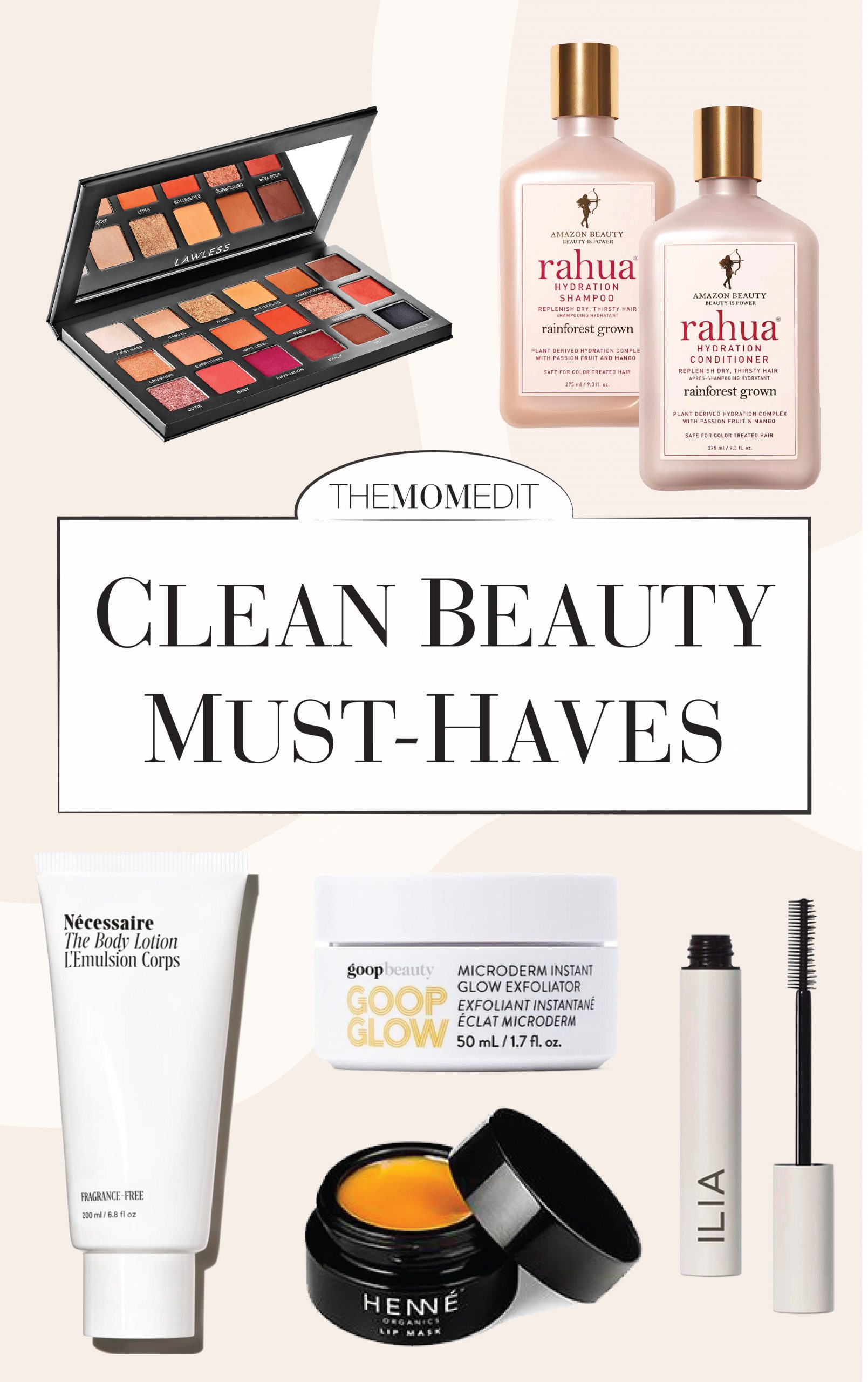 An all-star list of clean skincare & makeup products we love & swear by. Think Briogeo, Goop, Tata Harper, Kosas, Rahua & more beauty brands.