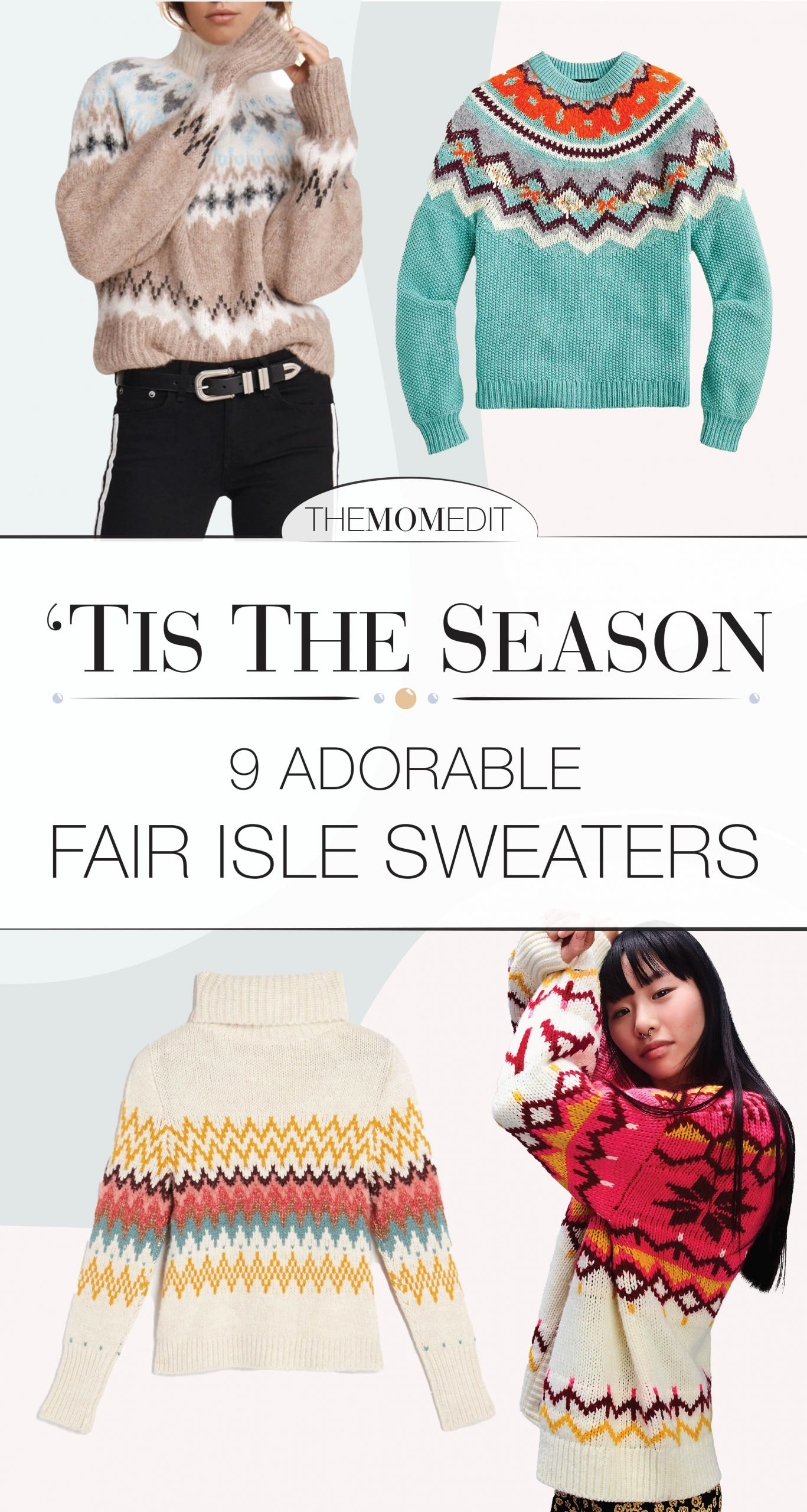Oh, hey! 'Tis the season for Fair Isle. We found 9 cute just right for the holidays. J.Crew, Gap + rag & bone all have bright, Zoom-friendly options.
