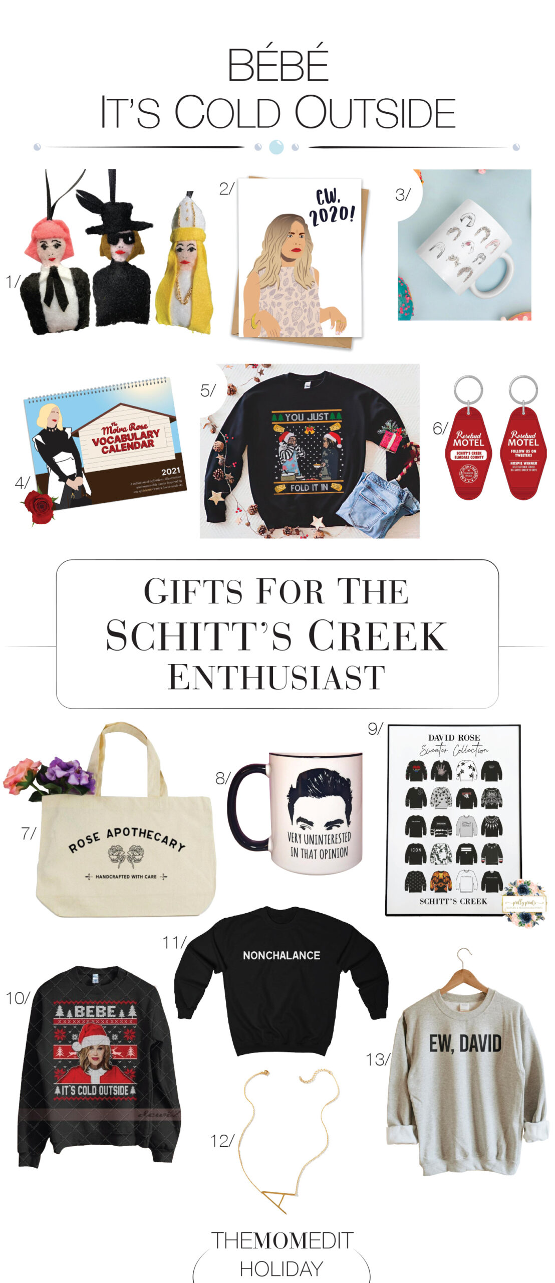 An homage to Moira's vocabulary? The Schitt's Creek fan know what's up. A Schitt's Creek Christmas sweater or ornament is also on our best gift list