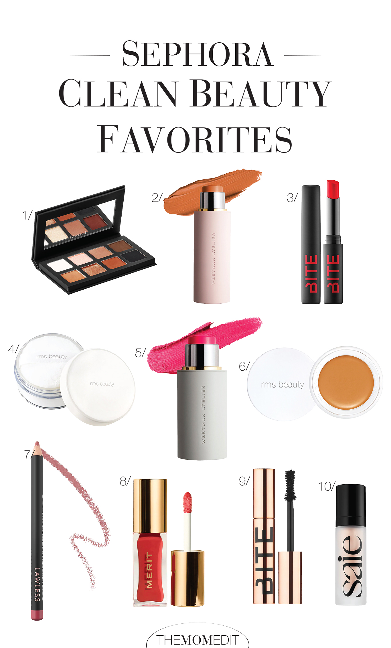 Sephora has been dangerously good w/ their clean beauty offerings. We're not mad about a cart full of clean makeup — here's our top 10 list.
