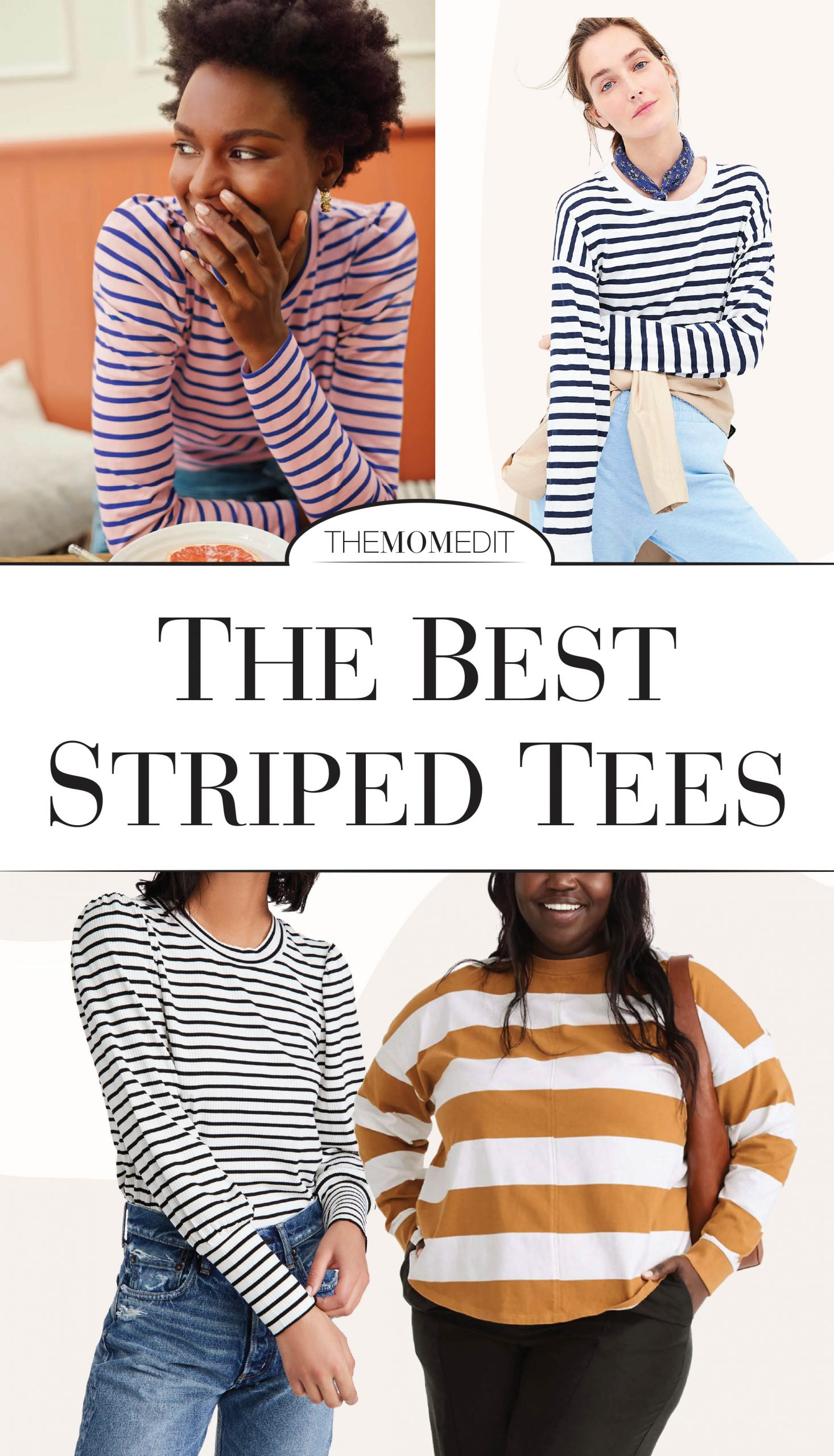 We love a good striped tee. Thank you, people of France, for making it acceptable for all of us to wear Breton stripes as we attempt to copy your effortless vibes.