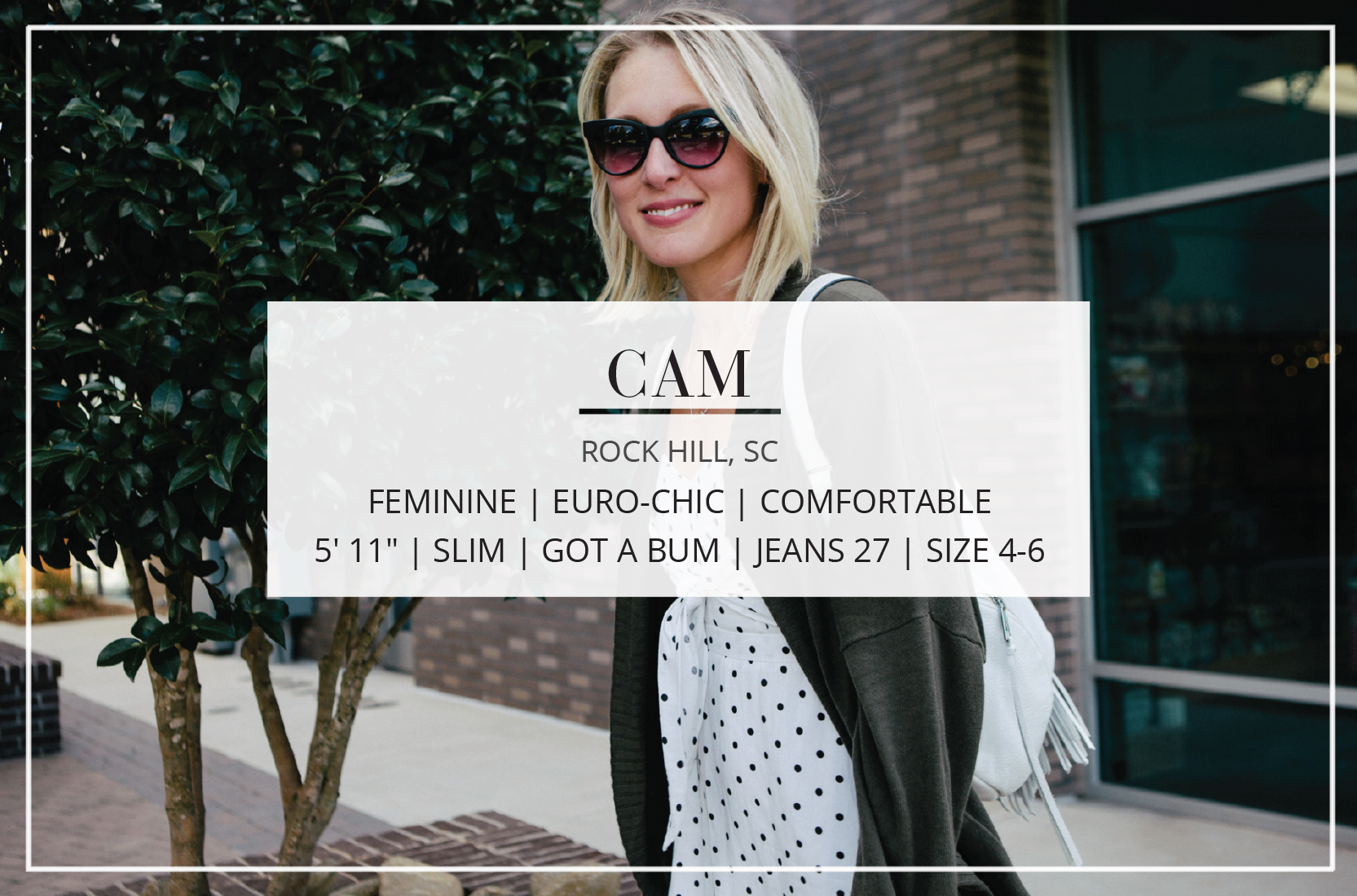 A contributor at The Mom Edit, Cam's style is feminine, euro-chic & comfortable… – emphasis on comfortable.